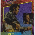 Elvis Presley 1992 Dufex Foil Card #20 Don't