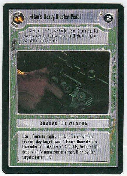 Star Wars CCG Han's Heavy Blaster Pistol Rare LS Game Card Unplayed