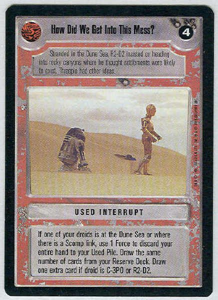 Star Wars CCG How Did We Get Into This Mess Uncommon LS Card Unplayed