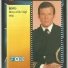 James Bond 007 CCG The Navy Hero Game Card The Spy Who Loved Me