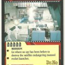 James Bond 007 CCG A Giant Step for Mankind Uncommon Game Card Dr. No