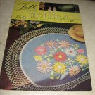 Table Doilies Lily crochet design book no 60