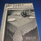 New table settings book 95 spool cotton company crochet pattern