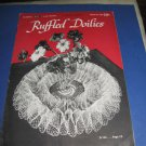 Ruffled Doilies J & P Coats book 253 crochet pattern