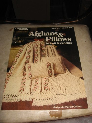 Leisure Arts 149 Afghans and Pilows to knit and crochet by Marion Graham