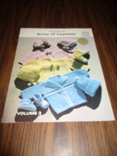 Crochet an Array of Layettes Vol 3
