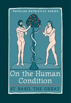 On the Human Condition - Basil the Great