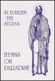 Hymns on Paradise - Ephrem the Syrian