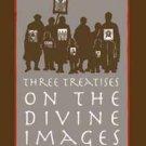 Three Treatises on the Divine Images - John of Damascus