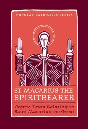 Macarius the Spiritbearer - Macarius of Egypt