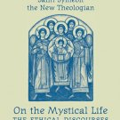On the Mystical Life - Symeon the New Theologian (Vol. 3)