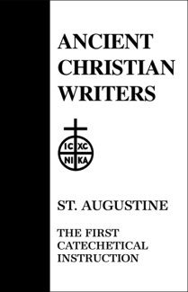First Catechetical Instruction - Augustine
