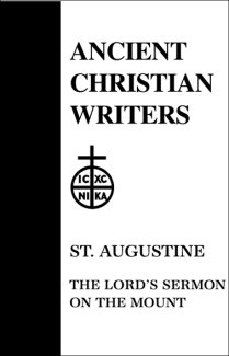 The Lord's Sermon on the Mount - Augustine