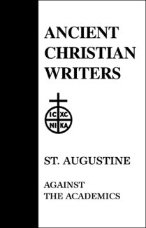 Against the Academics - Augustine
