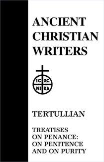 Treatises on Penance (On Penitence and Purity) - Tertullian