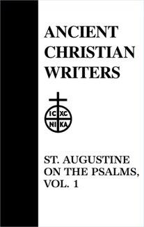 On the Psalms (Volume 1) - Augustine