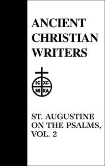 On the Psalms (Volume 2) - Augustine