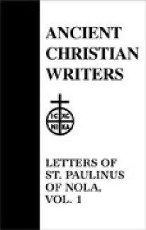 Letters (Volume 1) - Paulinus of Nola
