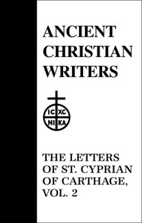 Letters (Volume 2) - Cyprian of Carthage