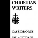 Explanation of the Psalms (Volume 1) - Cassiodorus