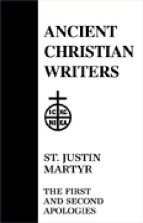 First and Second Apologies - Justin Martyr