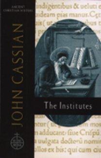 The Institutes - John Cassian