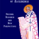 Saint Athanasius of Alexandria: Original Research and New Perspectives