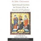 Spiritual Gems from the Book of Psalms - John Chrysostom
