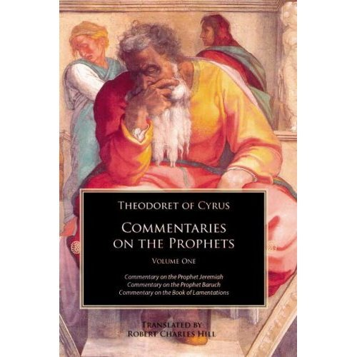 Commentary on the Prophets (Volume 1) - Theodoret of Cyrus