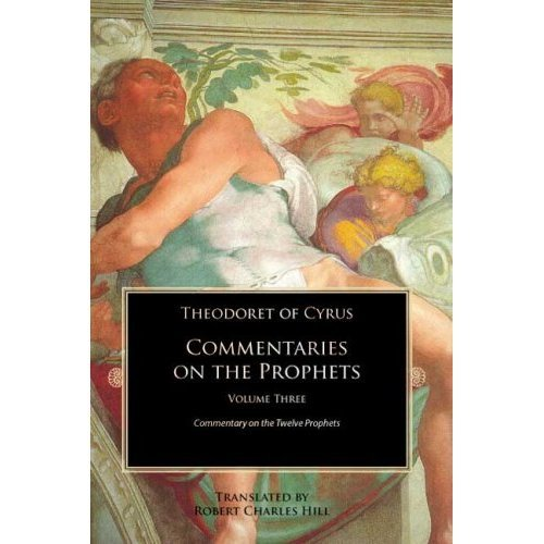 Commentary on the Prophets (Volume 3) - Theodoret of Cyrus
