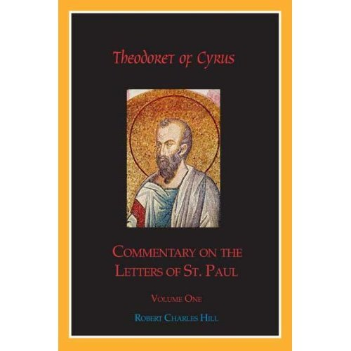 Commentary on The Letters of St. Paul (Volume 1) - Theodoret of Cyrus