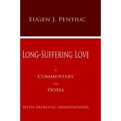 Long-suffering Love: A Commentary on Hosea with Patristic Annotations