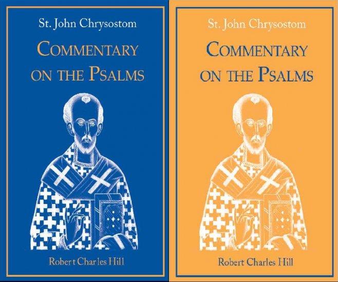 Commentary on the Psalms (2 Volumes) - John Chrysostom