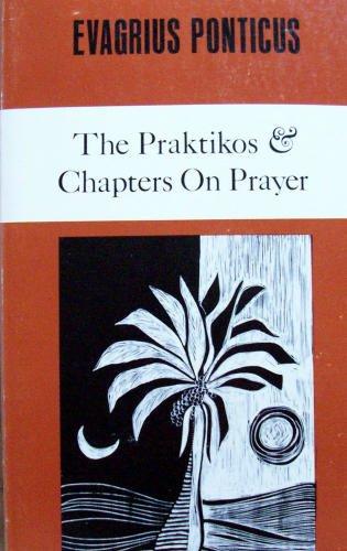 Evagrius Ponticus: The Praktikos & Chapters on Prayer