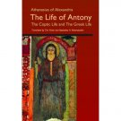 The Life of Antony - The Coptic Life and The Greek Life