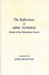 The Reflections of Abba Zosimas: Monk of the Palestinian Desert Spiritual Being