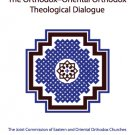Restoring the Unity in Faith: The Orthodox - Oriental Orthodox Theological Dialogue