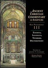 ACCS OT 3 - Exodus, Leviticus, Numbers, Deuteronomy