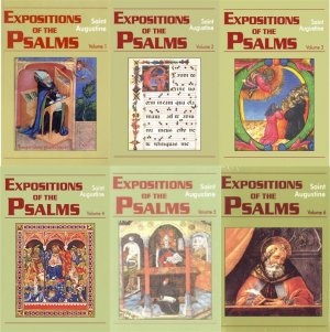 Expositions of the Psalms - Augustine (6 volumes)