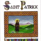 The Life of St. Patrick: Enlightener of the Irish