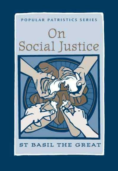 On Social Justice - St Basil the Great