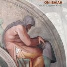 Cyril of Alexandria - Commentary on Isaiah, Vol. 3 (Chapters 40-50)