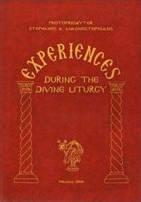 Experiences During the Divine Liturgy