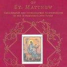 The Illuminated Gospel of St. Matthew