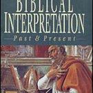 Biblical Interpretation: Past & Present