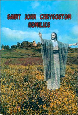 Saint John Chrysostom Homilies