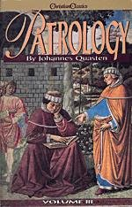 Patrology - Volume 3