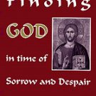 Finding God in Time of Sorrow and Despair