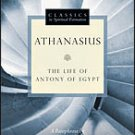 Athanasius - The Life of Antony of Egypt