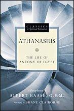Athanasius - The Life of Antony of Egypt